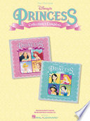 Disney s Princess Collection   Complete  Songbook