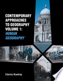Contemporary Approaches to Geography Volume 1: Human Geography