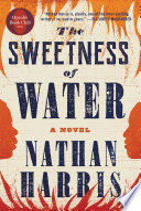 The Sweetness of Water  Oprah s Book Club  Book PDF