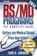 Bs Md Programs The Complete Guide