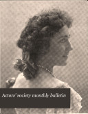 Actors' Society Monthly Bulletin