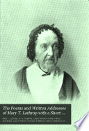 The Poems and Written Addresses of Mary T. Lathrap ...