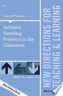 Inclusive Teaching  Presence in the Classroom