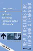 Inclusive Teaching: Presence in the Classroom
