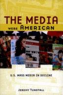 The media were American