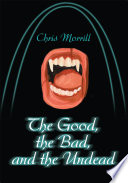 The Good The Bad And The Undead Pdf/ePub eBook