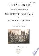 Catalogus Librorum Impressorum Bibliothecae Bodleianae In Academia Oxoniensi : ...