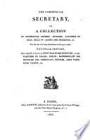 Le secrétaire du commerce ou recueil de lettres de commerce, factures, compte de vente, connaissemens, lettres de change... petit traité des monnaies des principaux peuples