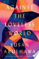 Against the Loveless World Book PDF
