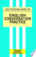 The Sterling Book Of English Conversation Practice