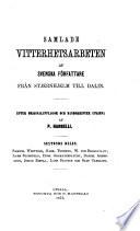 Samlade Vitterhetsarbeten af Svenska författare från Stjernhjelm till Dalin