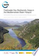 Freshwater key biodiversity areas in the Mediterranean basin hotspot