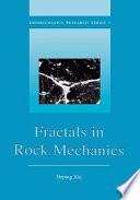 Fractals in Rock Mechanics