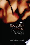 Seduction of Ethics