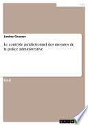 illustration du livre Le contrôle juridictionnel des mesures de la police administrative