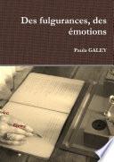 Des fulgurances, des émotions