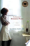 The Women of Brewster Place Career Of Gloria Naylor 1950 2016 In Her Heralded