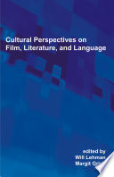 Cultural Perspectives on Film, Literature, and Language