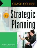Crash Course in Strategic Planning