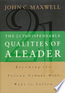 Awesome The 21 Indispensable Qualities of a Leader
