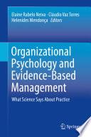 Organizational Psychology and Evidence Based Management