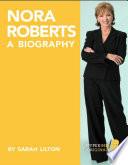 Nora Roberts  A Biography
