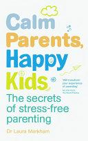 Calm Parents  Happy Kids