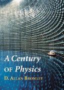 A Century of Physics
