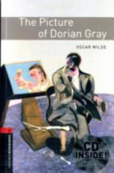 Oxford Bookworms Library: Stage 3: The Picture of Dorian Gray Audio CD Pack