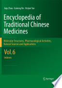 Encyclopedia of Traditional Chinese Medicines   Molecular Structures  Pharmacological Activities  Natural Sources and Applications