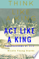 Think Like A King Act Like A King The Proverbs 31 Man