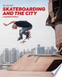 Skateboarding And The City