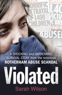 download ebook violated: a shocking and harrowing survival story from the notorious rotherham abuse scandal pdf epub