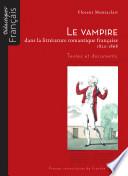 Le vampire dans la littérature romantique française, 1820-1868