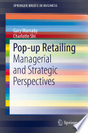 Pop-up Retailing Managerial and Strategic Perspectives