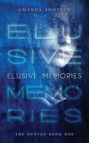 Elusive Memories Hunters Has Persecuted The Gifted For Years