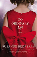 No Ordinary Life Book Cover
