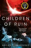 Children Of Ruin : . . . thousands of years...