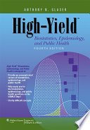 High Yield Biostatistics  Epidemiology  and Public Health