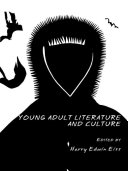 Young Adult Literature And Culture book