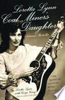 Loretta Lynn  Coal Miner s Daughter