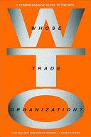 Whose Trade Organization