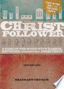 Christ Follower Participant s Guide