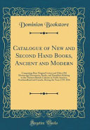 Catalogue of New and Second Hand Books  Ancient and Modern