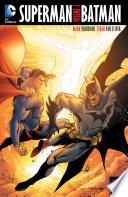 Superman/Batman Vol. 3 Sciver Flash Rebirth Batman The Dark