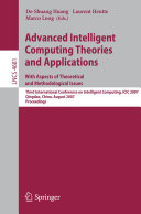 Advanced Intelligent Computing Theories and Applications - With Aspects of Theoretical and Methodological Issues