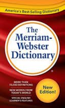 The Merriam Webster Dictionary International Edition