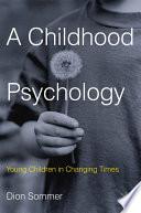 A Childhood Psychology