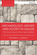 Archaeology  History  and Society in Galilee