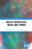Arctic Geopolitics Media And Power